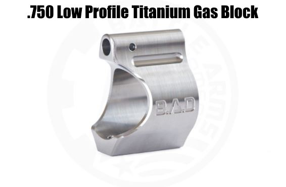 Battle Arms .750 Silver BAD Low Profile Titanium Gas Block AR15 Development