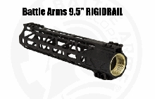 "Battle Arms 9.5"" RIGIDRAIL M-Lok AR15 BAD Development BATTLEARMS RIGID RAIL"