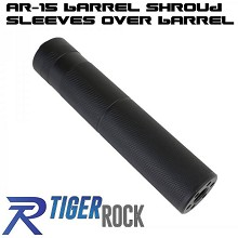 Tiger Rock Mock AR15 Silencer Fake Suppressor AR-15 Shroud Barrel